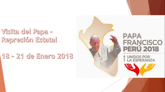 Represión Estatal en la Visita del Papa